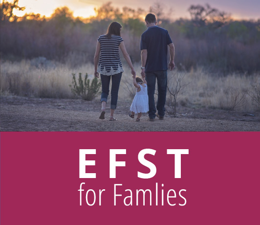 EFST for Families
